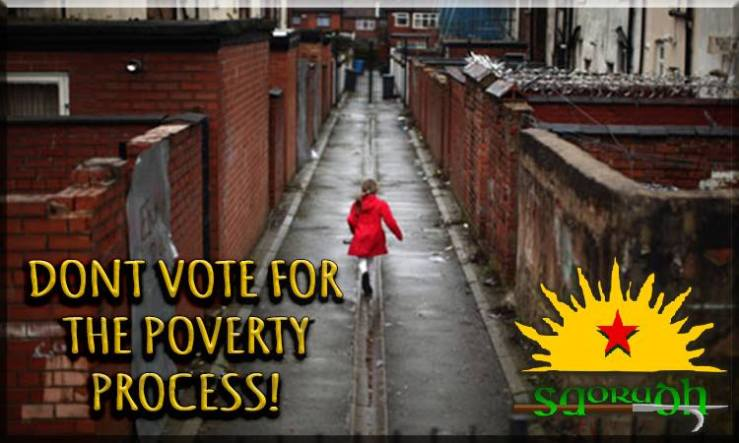 Don't Vote For The Poverty Process